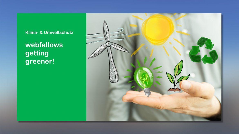 webfellows getting greener