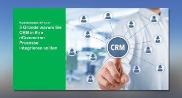 Kostenloses ePaper 5 Gründe für ein CRM