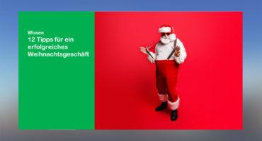 12-Tipps-für-ein-erfolgreiches-Weihnachtsgeschäft