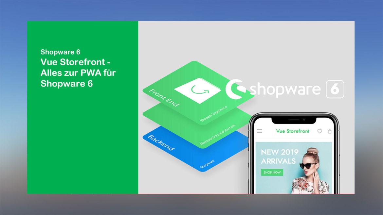 webfellows-erklärt_Vue-Storefront-die-PWA-für-Shopware-6